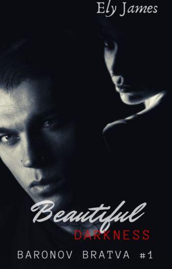 Beautiful Darkness [Anatov Bratva #1] EN EDICIÓN
