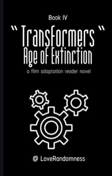 Transformer:Age of Extinction (BumbleBeeXReader) [Under Editing]
