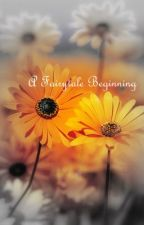 A Fairytale Beginning by usmgirl13