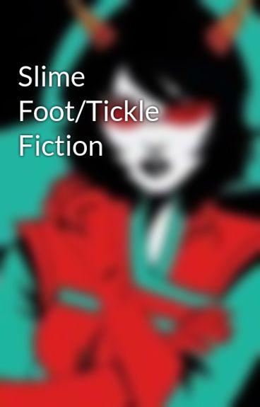 Slime Foottickle Fiction - Ticklishponies - Wattpad-5095
