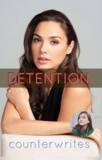 DETENTION (gxg) by counterwrites