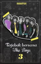 Terjebak Bersama The Boys 3 by rianaryuki