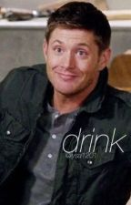 drink :; dean winchester by lysa1201