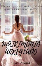 Matrimonio Arreglado by Claudiaacf