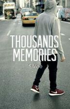 Thousands Memories #Wattys2016 by SiVee_