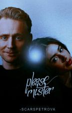 Please Mister ⌲Tom Hiddleston by -ScarsPetrova