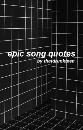 epic song quotes - hold me down - halsey - Wattpad