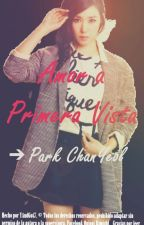 Amor A Primera Vista ^^[Park Chanyeol y Tu] by AkemiYandY