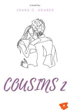 Cousins 2 ➳ Harry Styles ✍ #Wattys2016 by joanasmilestyles