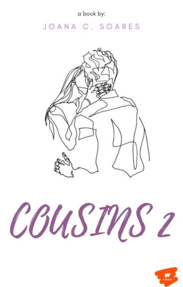 Cousins 2 ➳ Harry Styles ✍ #Wattys2016