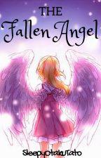 The Fallen Angel by SleepyOtakuTato