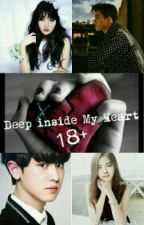 Deep Inside My Heart (18+) by Kyungsoobloodlife
