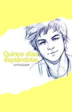 Quince días espiándote » s.m (QDO #1.5) by LittleLoop
