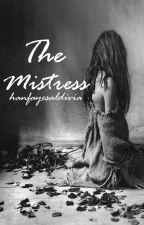 The Mistress by hanfayesaldivia