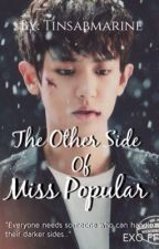 The Other Side of Miss Popular [COMPLETED] by tinsabmarine