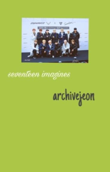 « seventeen 십칠 imagines » (completed)