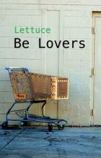 Lettuce Be Lovers by CeciliaKathrineIV
