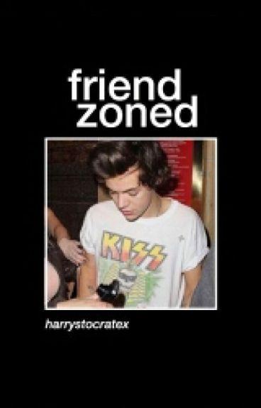 Friendzoned. // h.s