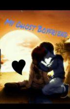 My Ghost Boyfriend (✔️) by insomniac_owl