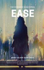 EASE  by liljadeee