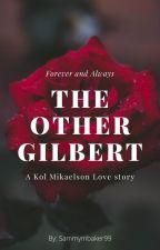 the other gilbert (kol mikaelson) by Sammymbaker99