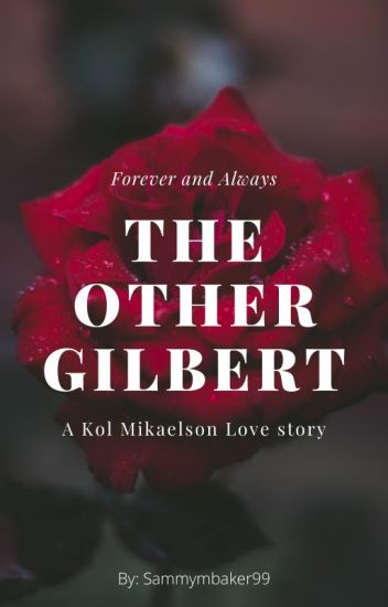 the other gilbert (kol mikaelson)