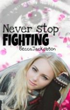 Never stop fighting! by _time_to_fly_