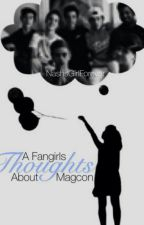 Magcon: A Fangirls Thoughts by Takethelastwave