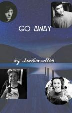 Go Away || Z.M. by directioniall00