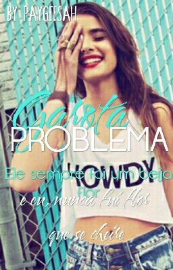 Garota Problema (Em Revisao)