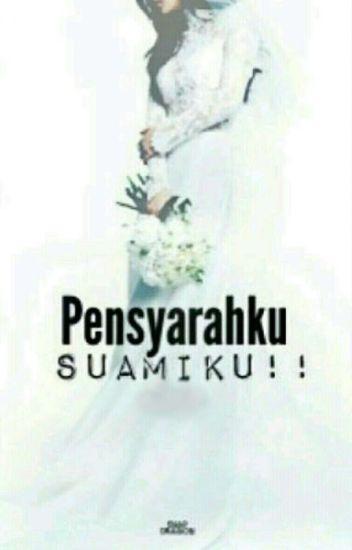PENSYARAHKU...SUAMIKU!!!