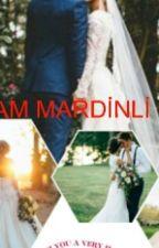KOCAM MARDINLİ CIKTI by Yaren2511