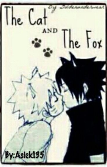 Naruto x Sasuke: The Cat and The Fox