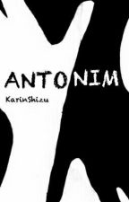 ANTONIM [bxb] by KarinShizu
