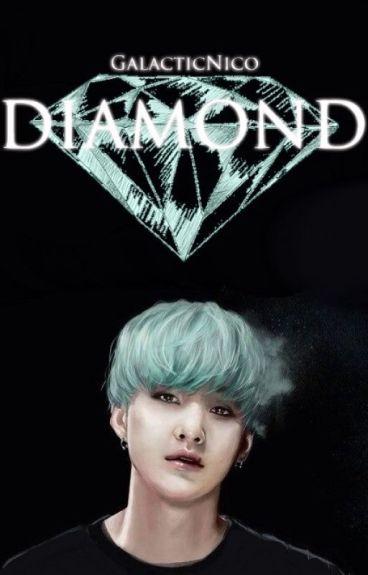DIAMOND 》 Suga