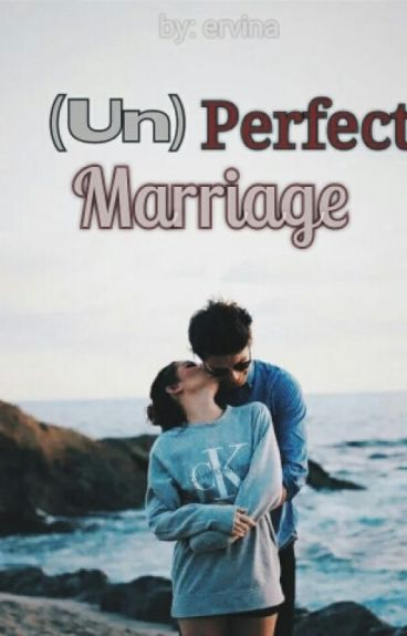 (Un)perfect Marriage [END]