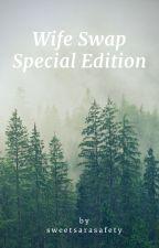 Wife Swap Special Edition by sara24nogueira