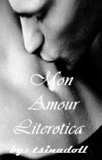 Mon Amour, Literotica by tsinadoll