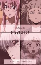 Psycho // Cellps by filhadecellps
