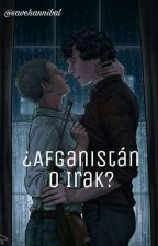 ¿Afganistán o Irak? [Johnlock fanfic] by savehannibal