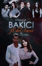 BAKICI- AILE OLMAK by Arifebayindir
