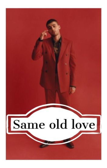 Same Old Love (II)