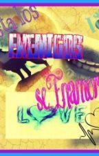 Hasta los Enemigos se Enamoran by Bridcky
