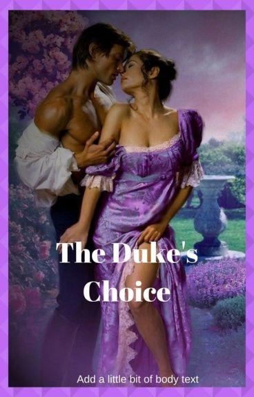 The Duke's choice (Watty Awards 2013)
