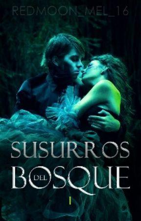 Susurros del Bosque [#1] by RedMoon_mel_16