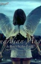 Guardian Angel (A Harry Styles Fanfic) by Calum-down-hoes07