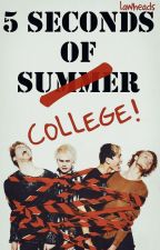 5 Seconds Of College by lawheads