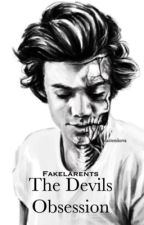 The Devils Obsession :- Harry Styles AU by fakelarents