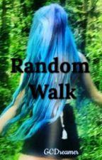 Random Walk by GCDreamer