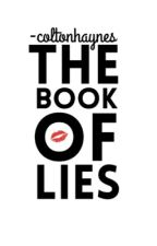 The Book Of Lies by -coltonhaynes